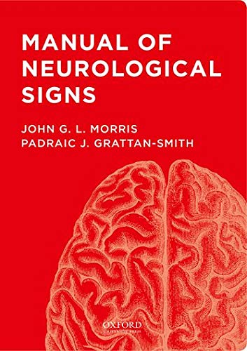9780199945795: Manual of Neurological Signs