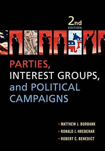 9780199945856: Parties, Interest Groups, and Political Campaigns