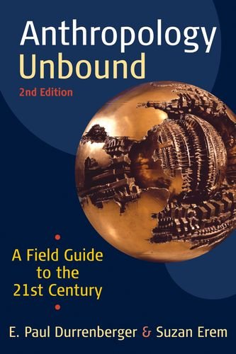 9780199945863: Anthropology Unbound: A Field Guide to the 21st Century