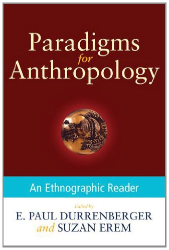 9780199945887: Paradigms for Anthropology: An Ethnographic Reader