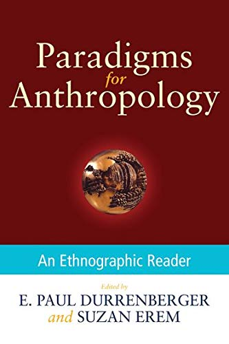 9780199945894: Paradigms for Anthropology: An Ethnographic Reader