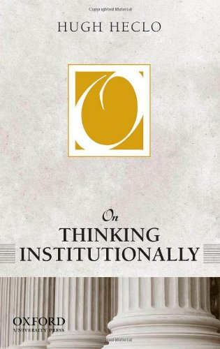 9780199946006: On Thinking Institutionally (On Politics)