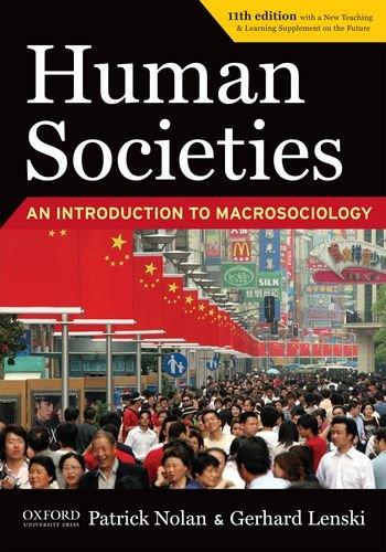 Human Societies: An Introduction to Macrosociology: Patrick Nolan, Gerhard