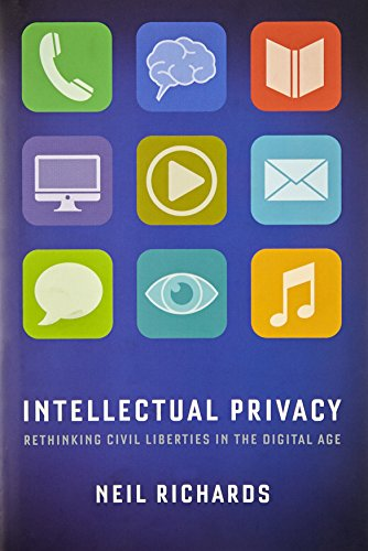 Intellectual Privacy 9780199946143 Most people believe that our rights to privacy and free speech are inevitably in conflict. Courts all over the world have struggled with how to reconcile the two for over a century, and the rise of the Internet has made this problem more urgent. We live in an age of corporate and government surveillance of our lives. And our free speech culture has created an anything-goes environment on the web, filled with hurtful and harmful expression and data flows. In Intellectual Privacy, Neil Richards offers a solution that ensures that our ideas and values keep pace with our technologies. Because of the importance of free speech to open societies, he argues that when privacy and free speech truly conflict, free speech should almost always win. But in sharp contrast to conventional wisdom, Richards argues that speech and privacy are only rarely in conflict. True invasions of privacy like peeping toms or electronic surveillance should almost never be protected as  free speech.  And critically, Richards shows how most of the law we enact to protect online privacy poses no serious burden to public debate, and how protecting the privacy of our data is not censorship. A timely and provocative book on a subject that affects us all, Intellectual Privacy will radically reshape the debate about privacy and free speech in our digital age.
