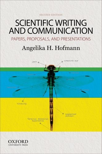 9780199947560: Scientific Writing and Communication: Papers, Proposals, and Presentations