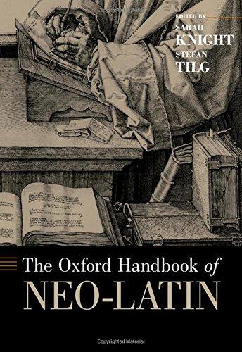 9780199948178: The Oxford Handbook of Neo-Latin