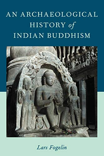 9780199948239: An Archaeological History of Indian Buddhism (Oxford Handbooks)