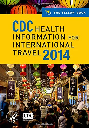 9780199948499: CDC Health Information for International Travel 2014: The Yellow Book (CDC Health Information for International Travel: The Yellow Book)