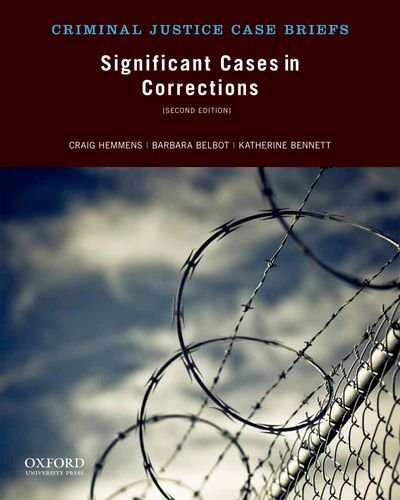 9780199948581: Significant Cases in Corrections (Criminal Justice Case Briefs)