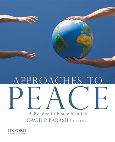 9780199949151: Approaches to Peace: A Reader in Peace Studies