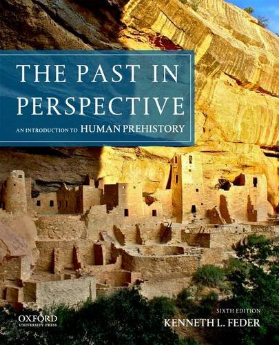 The Past in Perspective: An Introduction to Human Prehistory (0199950733) by Kenneth L. Feder