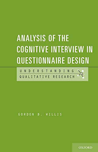 9780199957750: Analysis of the Cognitive Interview in Questionnaire Design (Understanding Qualitative Research)