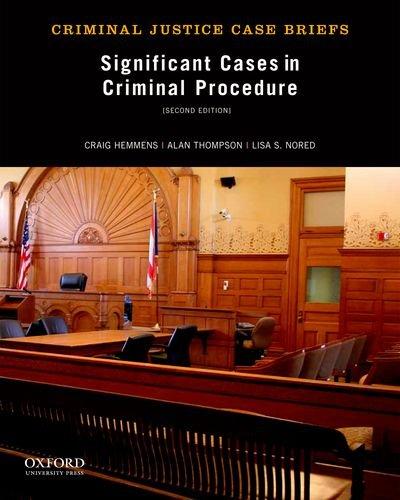 9780199957910: Significant Cases in Criminal Procedure (Criminal Justice Case Briefs)