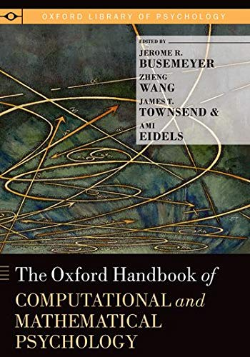 9780199957996: The Oxford Handbook of Computational and Mathematical Psychology