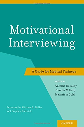 9780199958184: Motivational Interviewing: A Guide for Medical Trainees