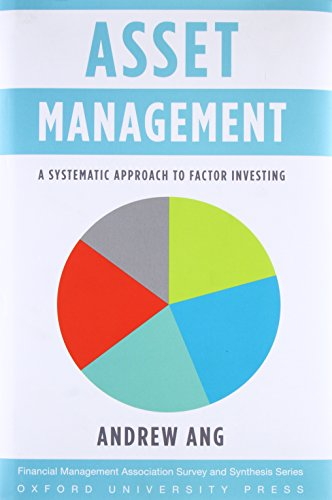 9780199959327: Asset Management: A Systematic Approach to Factor Investing (Financial Management Association Survey and Synthesis Series)