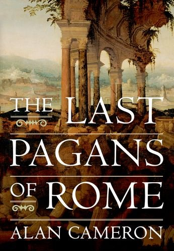 9780199959709: The Last Pagans of Rome