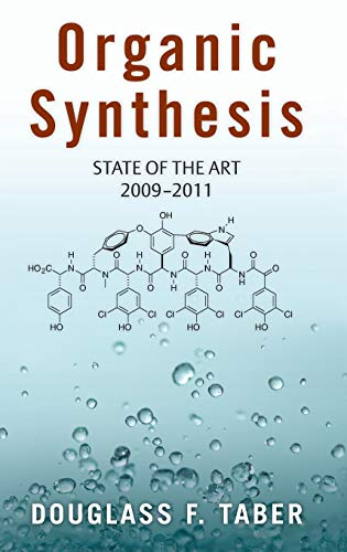 9780199965724: Organic Synthesis: State of the Art 2009 - 2011