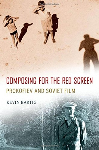 9780199967599: Composing for the Red Screen: Prokofiev and Soviet Film (Oxford Music / Media)