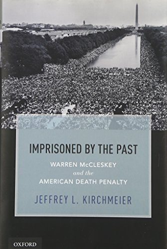 9780199967933: Imprisoned by the Past: Warren McCleskey and the American Death Penalty