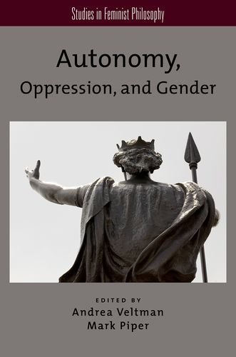 9780199969104: Autonomy, Oppression, and Gender