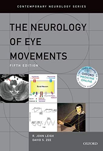 9780199969289: The Neurology of Eye Movements (Contemporary Neurology Series)