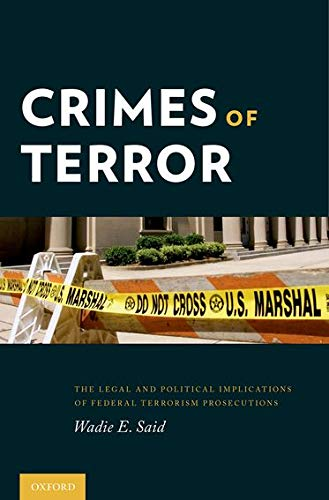 9780199969494: Crimes of Terror: The Legal and Political Implications of Federal Terrorism Prosecutions