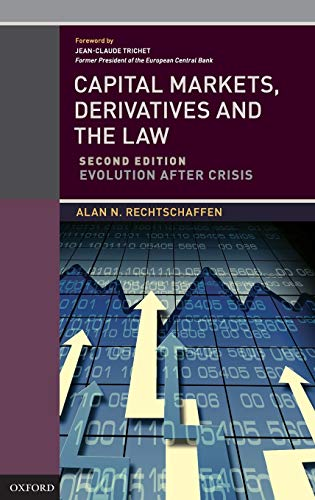 9780199971541: Capital Markets, Derivatives and the Law: Evolution After Crisis