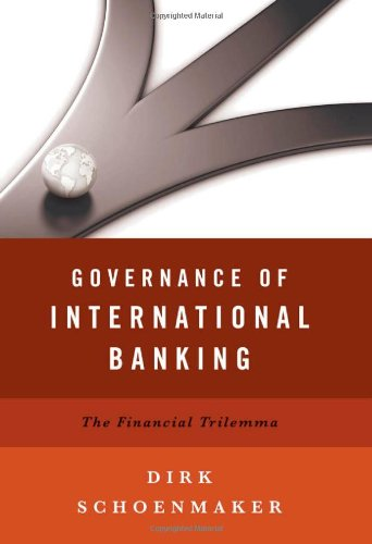 9780199971596: Governance of International Banking: The Financial Trilemma
