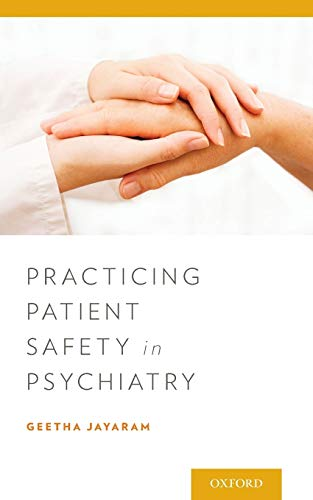 9780199971763: Practicing Patient Safety in Psychiatry