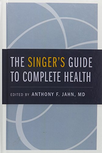 9780199971831: The Singer's Guide to Complete Health