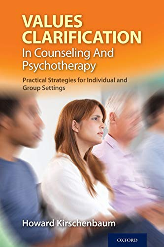 9780199972180: Values Clarification in Counseling and Psychotherapy: Practical Strategies for Individual and Group Settings