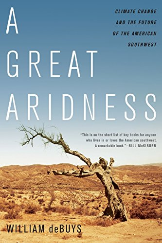 9780199974672: A Great Aridness: Climate Change and the Future of the American Southwest
