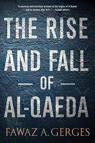 9780199974689: The Rise and Fall of Al-Qaeda
