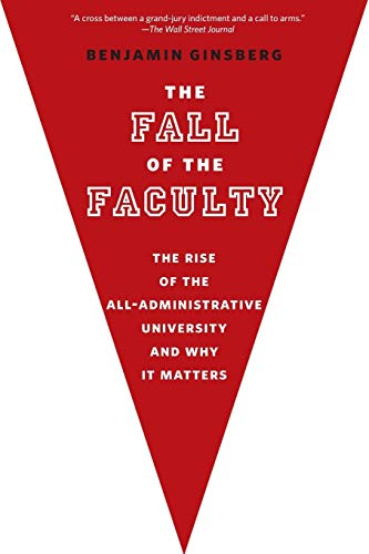 9780199975433: The Fall of the Faculty