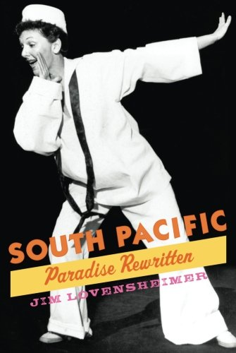 9780199975440: South Pacific: Paradise Rewritten (Broadway Legacies)