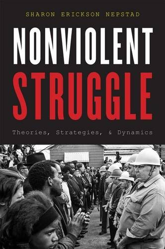 9780199975990: Nonviolent Struggle: Theories, Strategies, and Dynamics