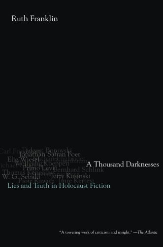 9780199976003: A Thousand Darknesses: Lies and Truth in Holocaust Fiction