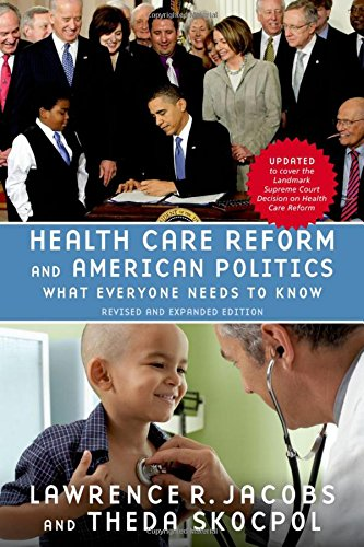 9780199976133: Health Care Reform and American Politics: What Everyone Needs to Know®, Revised and Updated Edition