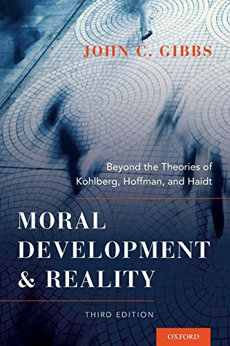 9780199976171: Moral Development and Reality: Beyond the Theories of Kohlberg, Hoffman, and Haidt