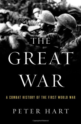 9780199976270: The Great War: A Combat History of the First World War