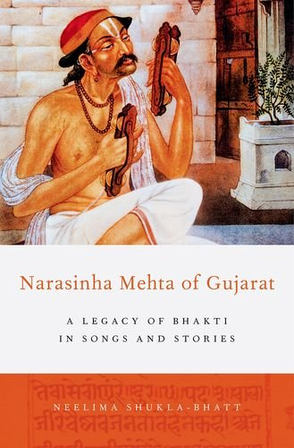 9780199976416: Narasinha Mehta of Gujarat: A Legacy of Bhakti in Songs and Stories