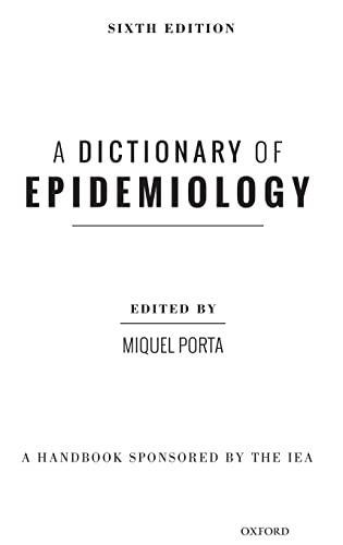9780199976720: A Dictionary of Epidemiology