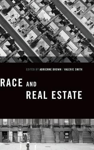 9780199977260: Race and Real Estate (Transgressing Boundaries: Studies in Black Politics and Black Communities)