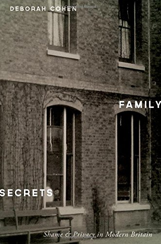 9780199977802: Family Secrets: Shame and Privacy in Modern Britain