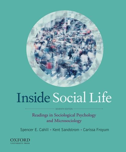 Inside Social Life: Readings in Sociological Psychology: Cahill, Spencer, Sandstrom,