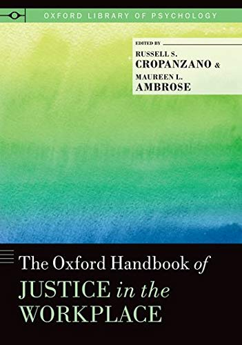 9780199981410: The Oxford Handbook of Justice in the Workplace (Oxford Library of Psychology)