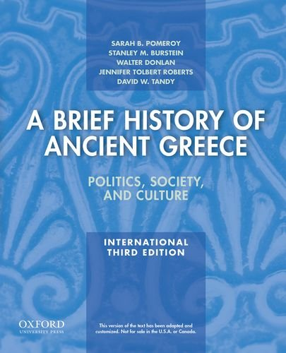 9780199981564: A Brief History of Ancient Greece, International Edition: Politics, Society, and Culture