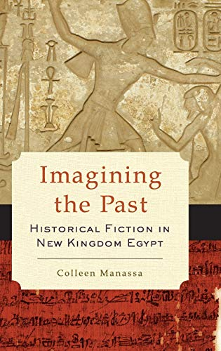 Imagining the Past: Historical Fiction in New: Colleen Manassa