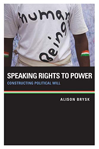 9780199982677: Speaking Rights to Power: Constructing Political Will